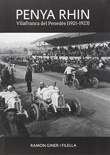 9788496995987: Penya Rhin: Vilafranca del Penedès (1921-1923)