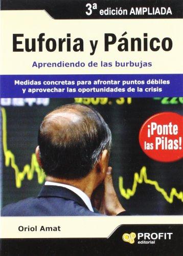 9788496998025: Euforia y pánico: Medidas concretas para afrontar puntos débiles y aprovechar las oportunidades de la crisis
