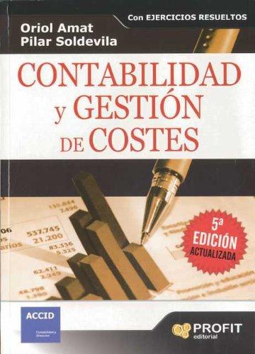 9788496998162: CONTABILIDAD Y GESTION DE COSTES (Spanish Edition)