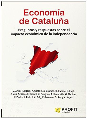 9788496998377: Economía de Cataluña: Preguntas y respuestas sobre el impacto económico de la Independencia