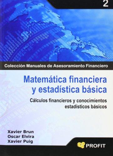 9788496998674: Matematica Financiera Y Estadistica Basica (Spanish Edition)