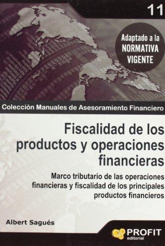 9788496998766: FISCALIDAD DE LOS PRODUCTOS Y OPERACIONES FINANCIERAS (Spanish Edition)