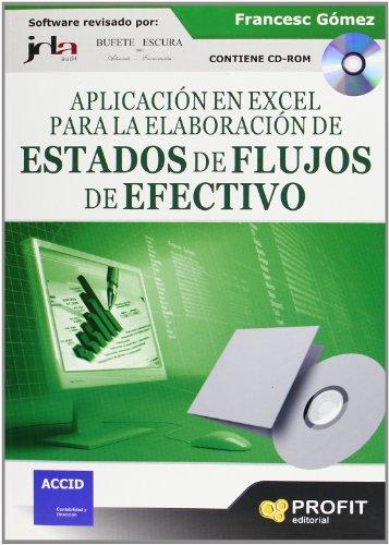 9788496998896: Aplicacion en excel para la elaboracion de estados de flujos de Efectivo (Spanish Edition)
