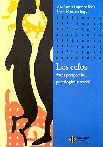 LOS CELOS UNA PERSPECTIVA PSICOLÓGICA Y SOCIAL: BARRÓN LÓPEZ DE