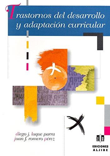 Trastornos del desarrollo y adaptación curricular (Paperback): Diego Jesus Luque