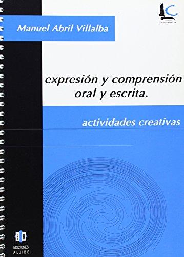 9788497001052: Expresión y comprensión oral y escrita