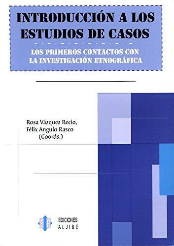 9788497001274: Introducción a los estudios de casos: los primeros contactos con la investigación etnográfica