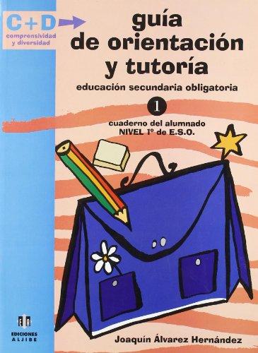9788497002073: Guía de orientación y tutoría: 1º de E.S.O. (Comprensividad y diversidad) - 9788497002073