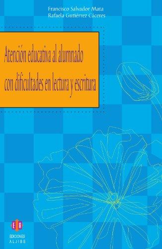 9788497002271: Atención educativa al alumnado con dificultades en lectura y escritura (Spanish Edition)