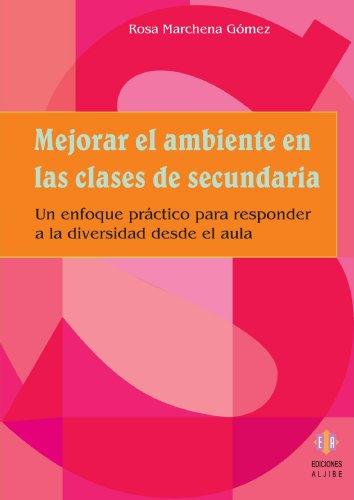 9788497002530: Mejorar El Ambiente En Las Clases De Secundaria. (Biblioteca De Educacion) - 9788497002530