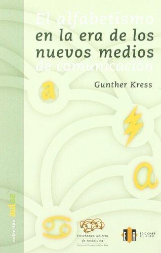 9788497002776: El alfabetismo en la era de los nuevos medios de comunicación