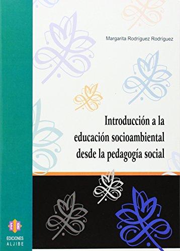 9788497003193: Introducción a la educación socioambiental desde la pedagogía social