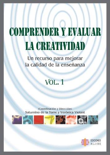 9788497003254: Comprender y evaluar la creatividad: Un recurso para mejorar la calidad de la enseñanza (Spanish Edition)