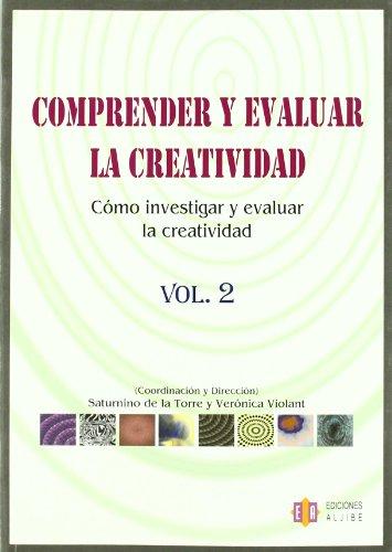 9788497003261: Comprender y evaluar la creatividad: Cómo investigar y evaluar la creatividad (Spanish Edition)
