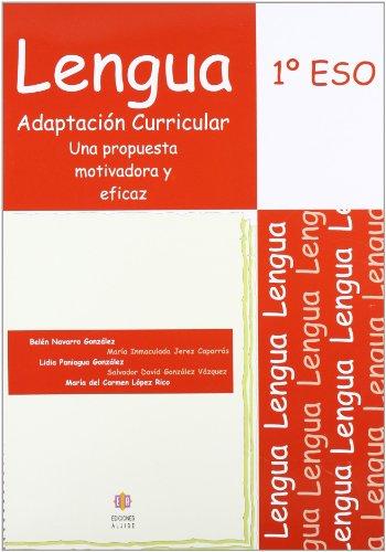 Lengua. 1 ESO. Adaptacion curricular.Una propuesta motivadora y eficaz: Varios Autores