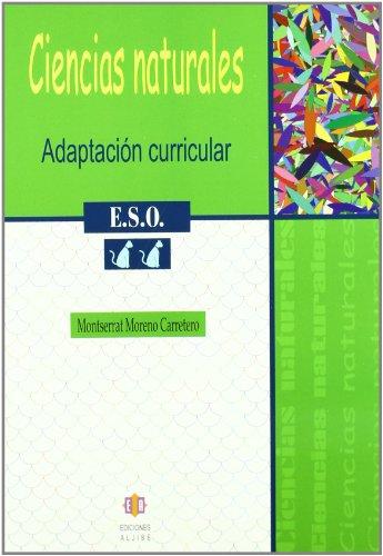 Adaptación curricular. Ciencias Naturales. 2º de ESO: Montserrat Moreno Carretero