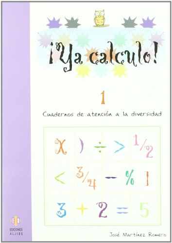 Ya calculo! 1, sumas y restas sin: AA.Vv.