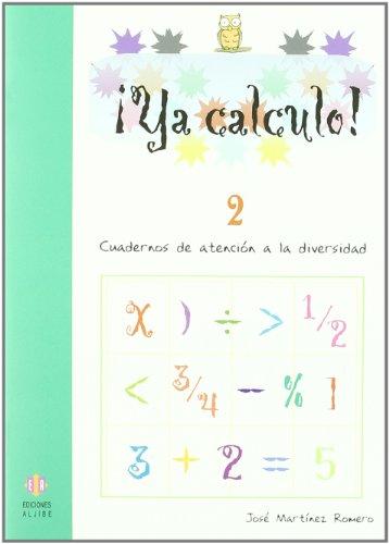 Ya calculo! 2, sumas y restas sin: José Martínez
