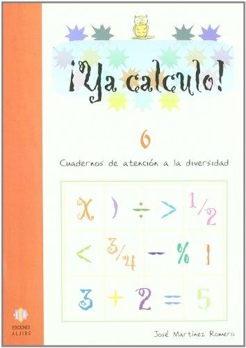 Ya calculo! 6, sumas y restas llevando: José Martínez Romero
