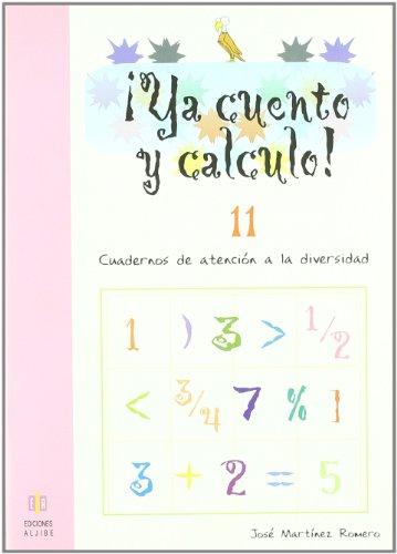 9788497004237: ¡Ya cuento y calculo! 11: Números de 8 cifras