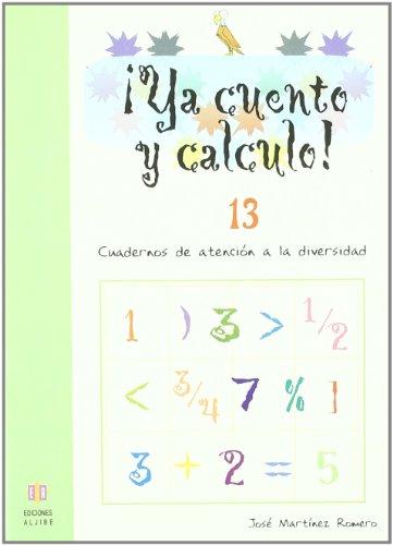 9788497004251: Ya cuento y calculo! 13-Números decimales I (R) (2008)