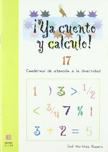 9788497004299: Ya cuento y calculo! 17-Fracciones II (R) (2008)