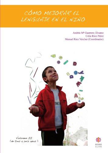 Como mejorar el lenguaje en el ni?o: Alvarez, Andres Maria