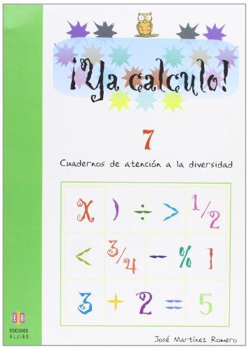 Ya calculo! 8, sumas, restas y multiplicaciones: José Martínez Romero