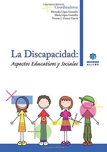9788497005296: La Discapacidad. Aspectos Educativos Y Sociales