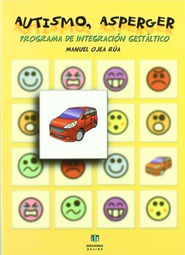 9788497006118: Autismo, asperger. Programa de integración gestáltico