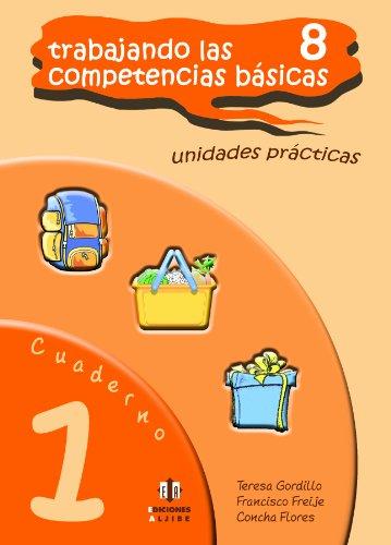 9788497006354: Trabajando las 8 competencias básicas.: Cuaderno 1
