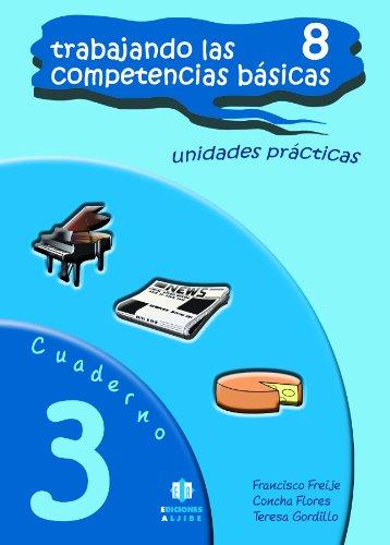 9788497006378: Trabajando las 8 competencias básicas.: Cuaderno 3