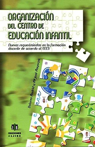 Organización del centro de educación infantil: Nuevos: Madrid, Dolores; Mayorga,