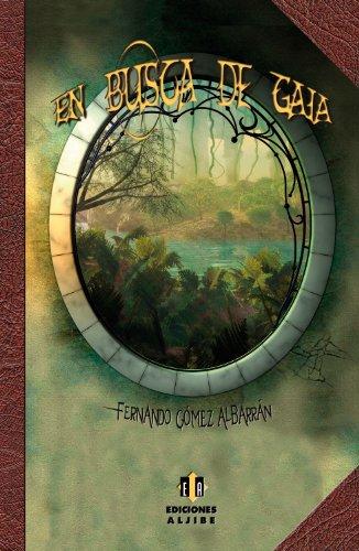 9788497006521: En busca de Gaia (Spanish Edition)