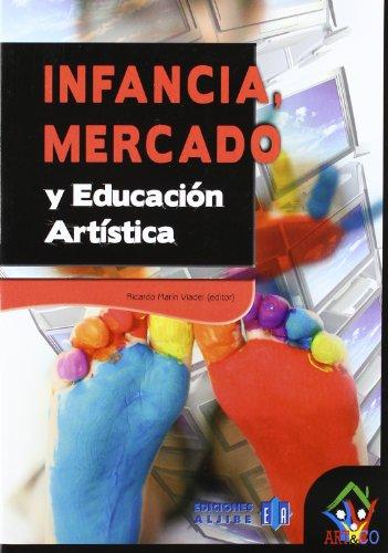 9788497006583: Infancia, mercado y educacion artistica (Art&Co) (Spanish Edition)