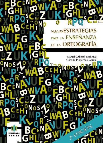 9788497006613: Nuevas estrategias para la enseñanza de la ortografía (Teoria Y Practica Educativas) (Spanish Edition)