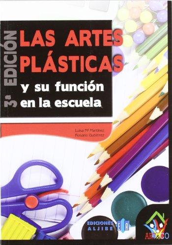 9788497006699: Las artes plásticas y su función en la escuela