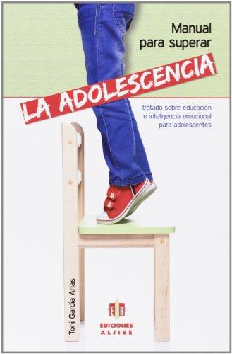 9788497007832: Manual para superar la adolescencia