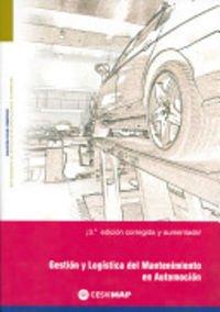 9788497012645: Gestion y logistica del mantenimiento en automocion