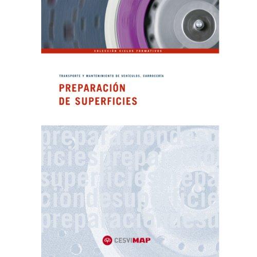 9788497013024: PREPARACION DE SUPERFICIES