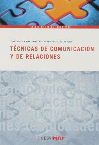 9788497013123: TECNICAS DE COMUNICACION Y RELACIONES