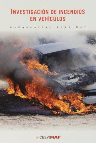 9788497013130: Investigacion de incendios en vehiculos (Monografias)
