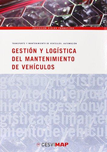 9788497013291: Gestión y logística del mantenimiento de vehiculos