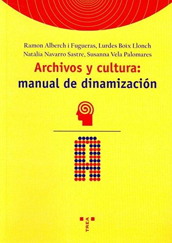 9788497040150: Archivos y cultura: manual de dinamización