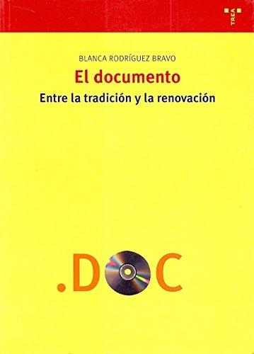 El documento : entre la tradición y: Blanca Rodríguez Bravo