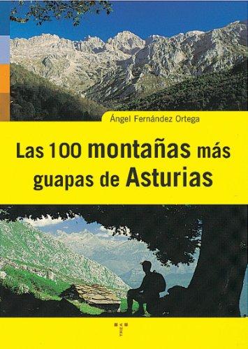 9788497040563: Las 100 montañas más guapas de Asturias (Asturias Libro a Libro (2ª época))