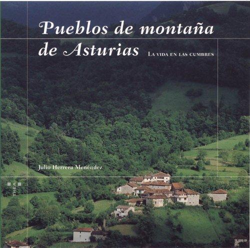 9788497040570: Pueblos de montaña de Asturias.