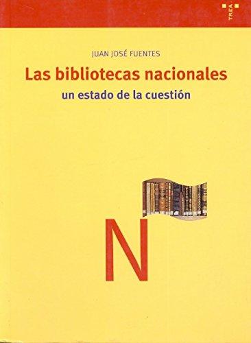 Las bibliotecas nacionales:un estado de la cuestión: Fuentes Romero, Juán