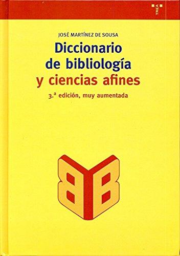 9788497040822: Diccionario de bibliología y ciencias afines (Biblioteconomía y Administración Cultural)