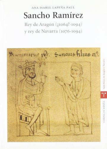 9788497041232: Sancho Ramírez, rey de Aragón (¿1064-1094?) y rey de Navarra (1076-1094) (Estudios Históricos La Olmeda)